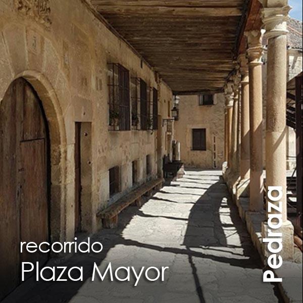 Pedraza - recorrido Plaza Mayor